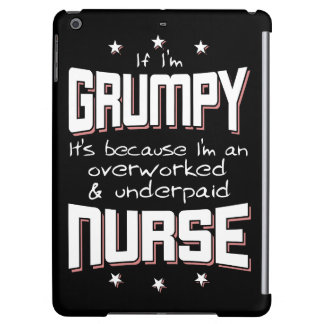 GRUMPY overworked underpaid NURSE (wht) Cover For iPad Air