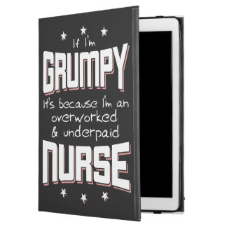 "GRUMPY overworked underpaid NURSE (wht) iPad Pro 12.9"" Case"