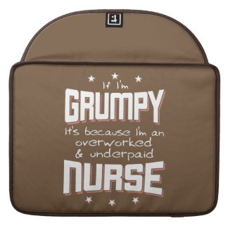 GRUMPY overworked underpaid NURSE (wht) Sleeve For MacBooks