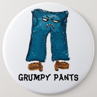 Grumpy Pants Button