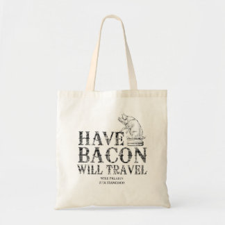 Grunge Style Have Bacon Will Travel Budget Tote Bag