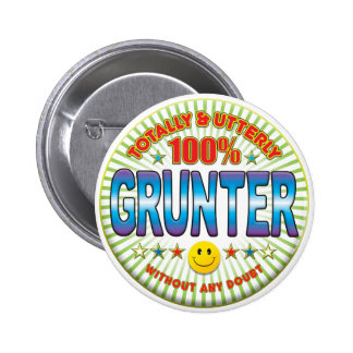 Grunter Totally 6 Cm Round Badge