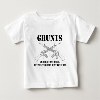 grunts - dumber than dirt baby T-Shirt