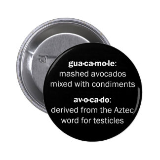Guacamole Testicles Button