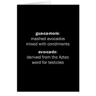 Guacamole Testicles Greeting Card