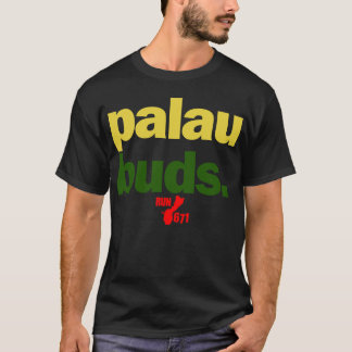 GUAM RUN 671 Palau Buds T-Shirt