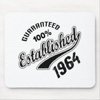 Guaranteed 100% Established 1964 Mouse Pad