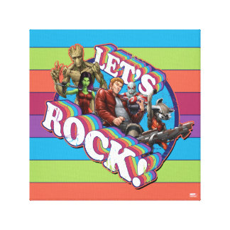 Guardians of the Galaxy | Let's Rock! Canvas Print