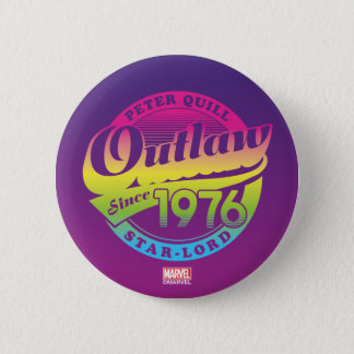 Guardians of the Galaxy | Outlaw Since 1976 6 Cm Round Badge