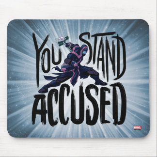 Guardians of the Galaxy | You Stand Accused Mouse Pad