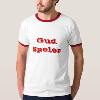 Gud Speler T-Shirt