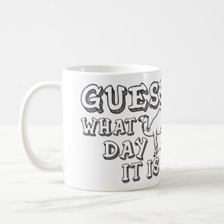 Guess What Day It Is Hump Day - Funny Camel Coffee Mug