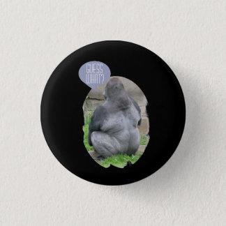 Guess What? Gorilla Butt Pinback Button