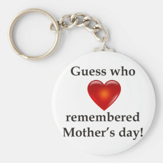Guess who remembered mothers day keychain