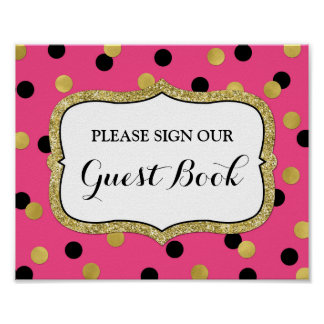 Guest Book Sign Pink Black Gold Confetti Poster
