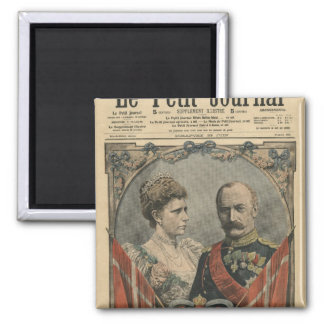 Guests of France, King Frederick VIII  and Queen Square Magnet