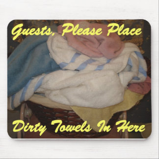 guests towels here mouse pad