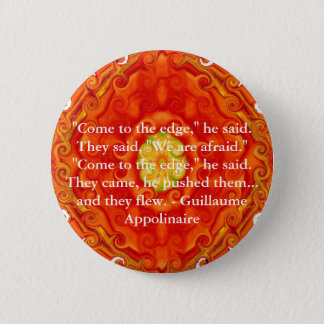 Guillaume Appolinaire inspirational quotation 6 Cm Round Badge