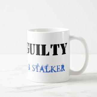 GUILTY FB STALKER MUG