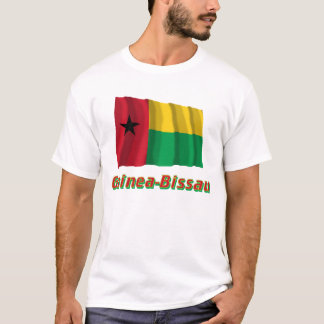 Guinea-Bissau Waving Flag with Name T-Shirt