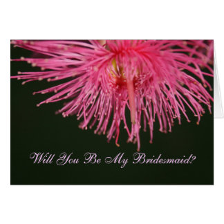 Gum Tree Flower Will You Be My Bridesmaid Card