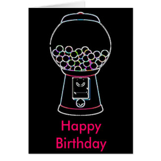 Gumball machine Glow, Happy Birthday Card