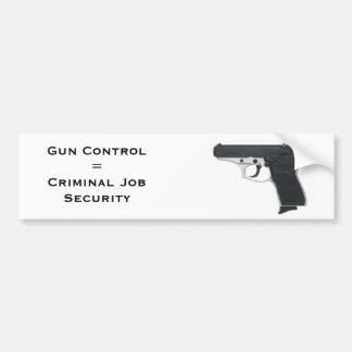 Gun Control = Criminal Job Security Bumper Sticker