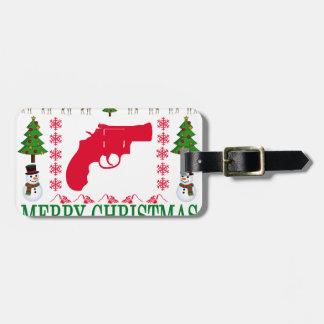 GUN MERRY CHRISTMAS . LUGGAGE TAG