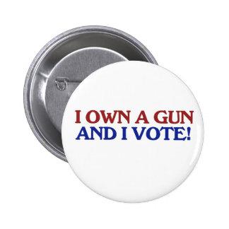 Gun owner and I VOTE 6 Cm Round Badge
