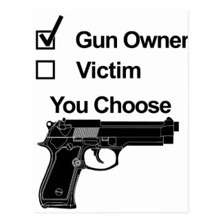 gun owner victim you choose postcard