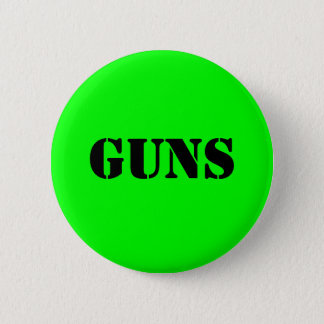 Guns 6 Cm Round Badge