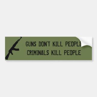 GUNS DON T KILL PEOPLE CRIMINALS KILL PEOPLE BUMPER STICKER