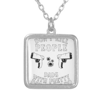 Guns Don't Kill People... Silver Plated Necklace