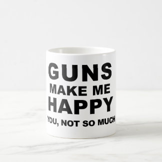 Guns Make Me Happy Coffee by Mini Brothers Coffee Mug