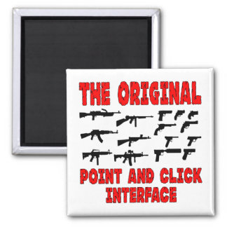 Guns The Original Point And Click Interface Square Magnet