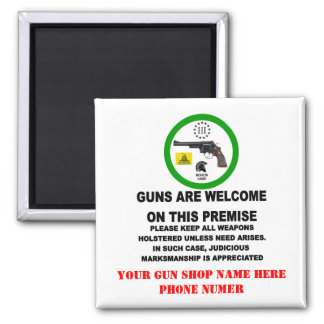 GUNS WELCOME SQUARE MAGNET
