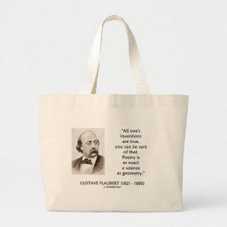 Gustave Flaubert Inventions True Poetry Science Bags