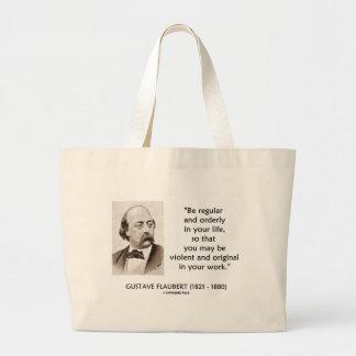 Gustave Flaubert Violent Original In Your Work Jumbo Tote Bag
