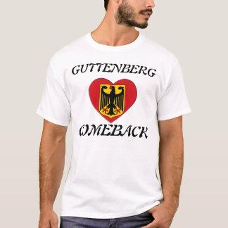 GUTTENBERG COMEBACK T-Shirt