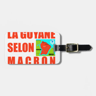 Guyana according to Macron is an island Luggage Tag
