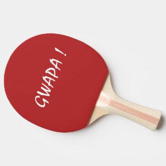 gwapa text Cebuano Filipino Tagalog Ping Pong Paddle