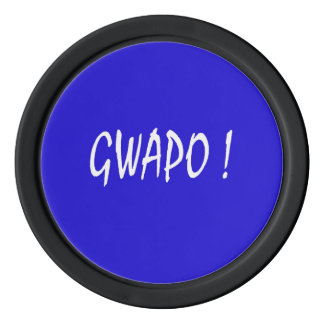 gwapo text handsome Tagalog filipino cebuano Poker Chips