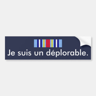 GWOTEM deplorable statement in French... Bumper Sticker