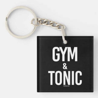 Gym and Tonic -   - Gym Humor -.png Single-Sided Square Acrylic Key Ring