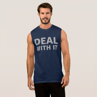 Gym and Workout Deal With it Sleeveless Shirt