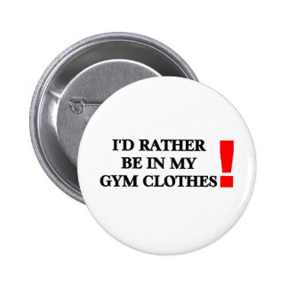 Gym Clothes 6 Cm Round Badge