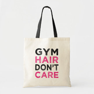 Gym Hair Don't Care funny tote bag