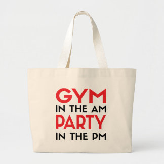 Gym In The AM Party In The PM Canvas Bag