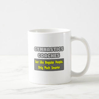 Gymnastics Coaches ... Smarter Coffee Mug