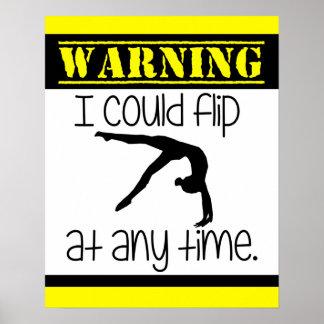 Gymnastics I Could Flip At Anytime Poster